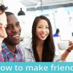 Find out the Reasons Why It's So Hard to Make Friends Nowadays